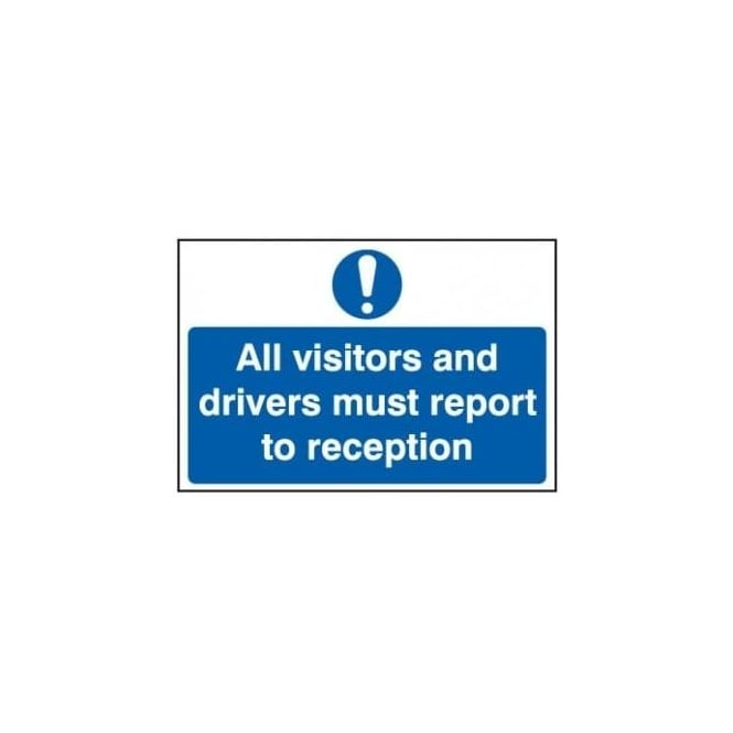 All visitors and drivers must report to reception sign for All visitors must sign in template
