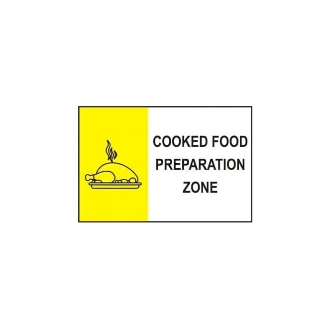 Complete Safety Supplies Cooked Food Preparation Zone Sign