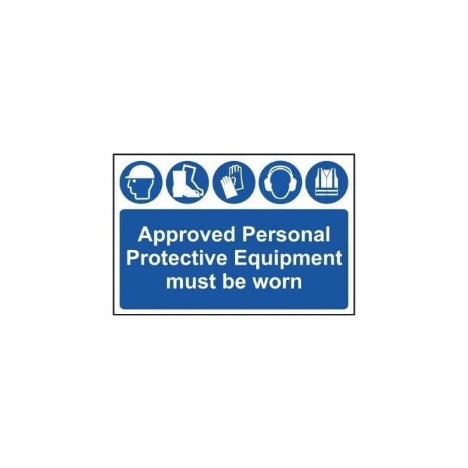 Complete Safety Supplies Approved Personal Protective Equipment Must Be Worn Sign
