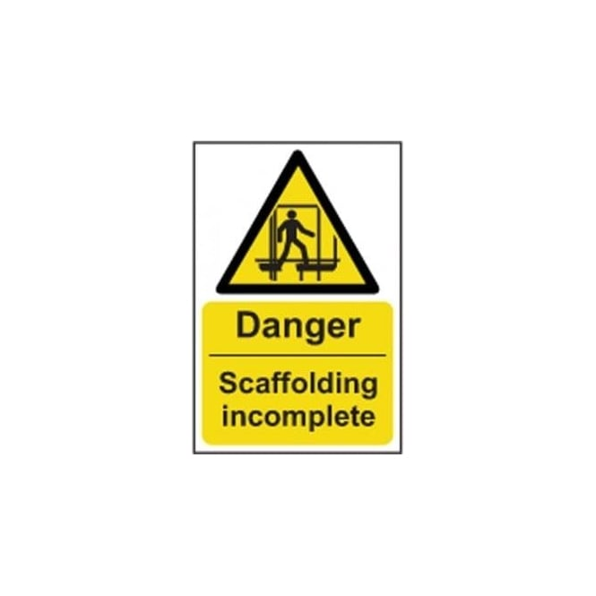 Complete Safety Supplies Danger Scaffolding incomplete