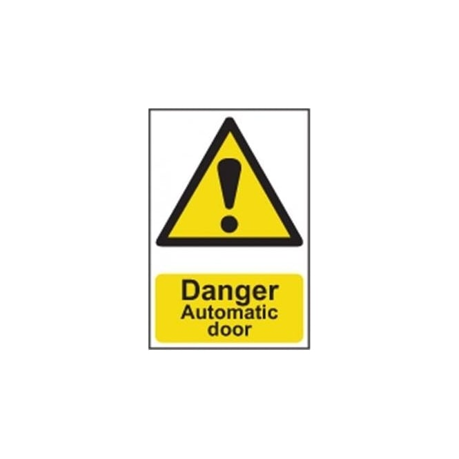 Complete Safety Supplies Danger Automatic door Sign