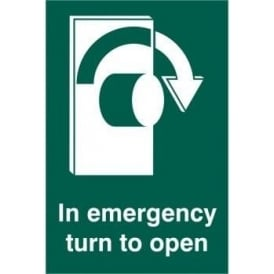 In Emergency Turn To Open with Arrow Right Sign