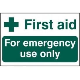 First Aid For Emergency Use Only Sign