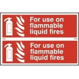 Fire Extinguisher Sign for use on Flammable Liquid Fires - 2 per sheet