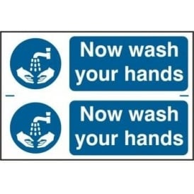 Now Wash Your Hands Sign (2 per sheet)