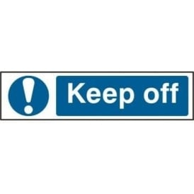 Keep Off - Mini Sign