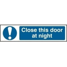 Close This Door At Night - Mini Sign