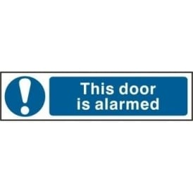 This Door Is Alarmed - Mini Sign