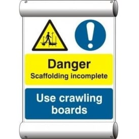 Danger Scaffolding incomplete - Scaffolding banner sign