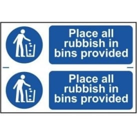 Place All Rubbish in Bins Provided Sign (2 per sheet)