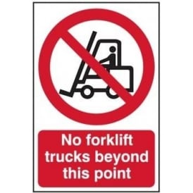 No forklift Trucks Beyond This Point Sign