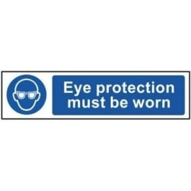 Eye Protection Must Be Worn - Mini Sign