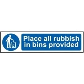 Place All Rubbish In Bins Provided - Mini Sign