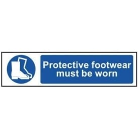 Protective Footwear Must Be Worn - Mini Sign