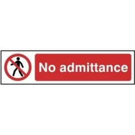 No Admittance - Mini Sign