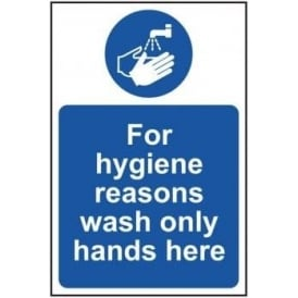 For Hygiene Reasons Wash Only Hands Here Sign