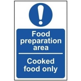 Food Preparation Area-Cooked Food Only Sign