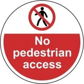 No Pedestrian Access Floor Sign